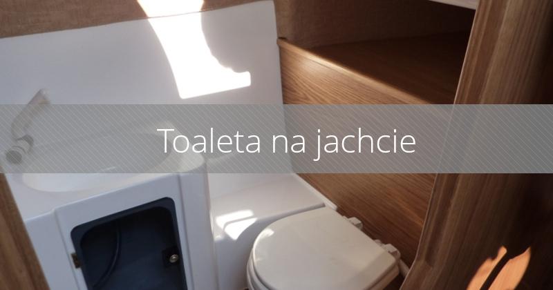 Toaleta na jachcie – co musisz wiedzieć?